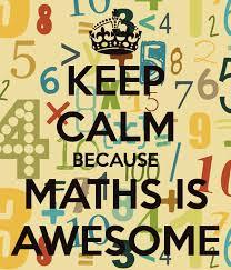 KEEP CALM BECAUSE MATHS IS AWESOME Poster | NALEDZI | Keep Calm-o ...
