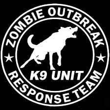 Zombie Outbreak Response Team K9 Unit Vinyl Car Window Decal Sticker Us Seller