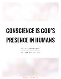 conscience is god s presence in humans picture quotes