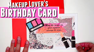 diy birthday card with makeup elements