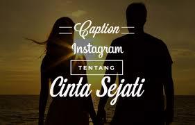 √ inilah contoh caption instagram tentang cinta terbaru