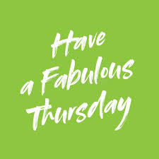 have a fabulous thursday thursday morning quote stock vector