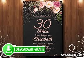 Invitacion Para 30 Anos Flores Gratis Mega Idea