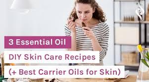 3 essential oil diy skin care recipes