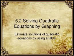 ppt 6 2 solving quadratic equations