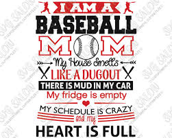 I Am A Baseball Mom Custom Diy Iron On Vinyl Shirt Decal Cutting File Printable Art