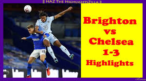 Brighton vs Chelsea 1-3 Highlights (EPL ...