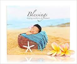Amazon.com: Blessings: Sleeping Newborns of Hawaii (9781566479967 ...