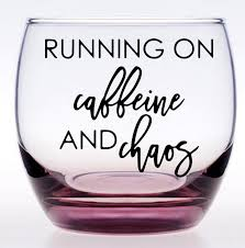 Decals For Tumblers Running On Caffeine And Chaos Cup Vinyl Decal Sticker Funny Wine Coffee Mug Decals Sticker 417 Wish