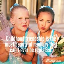 quotes about childhood friends quotesgram