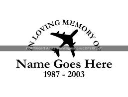 In Loving Memory Of Airplane Pilot Occupation Memorial Vinyl Window Decals In Loving Memory Of Car Truck Stickers
