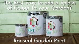 The Best Way To Add A Splash Of Colour To Your Garden Ronseal Garden Paint Youtube