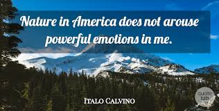 italo calvino nature in america does not arouse powerful emotions