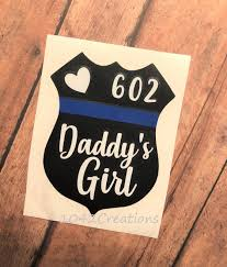 Excited To Share This Item From My Etsy Shop Daddy S Girl Police Vinyl Decal Daddy S Girl Decal Police Dad Thin Blue Line Decal Police Daughter Girl Decals
