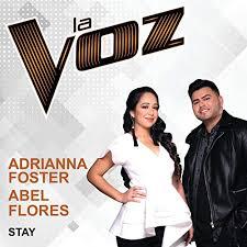 Stay (La Voz US) by Adrianna Foster & Abel Flores on Amazon Music -  Amazon.com