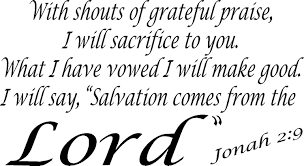 Amazon Com Jonah 2 9 Vinyl Wall Art With Shouts Of Grateful Praise I Will Sacrifice To You Have Vowed Make Good Say Salvation Comes From The Lord Automotive