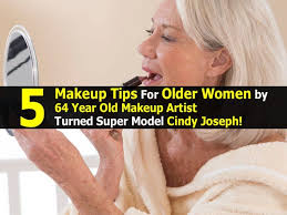 5 makeup tips for older women by 64