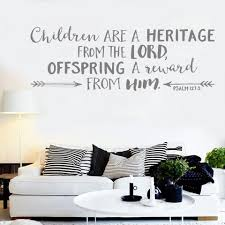 Bible Verse Wall Sticker Psalm 127 3 Children Are A Heritage From The Lord Nursery Wall Arrows Decor Vinyl Wall Decal Hot Lc759 Wall Stickers Aliexpress