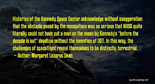 Top 4 Quotes & Sayings About Kennedy Space Center