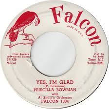 45cat - Priscilla Bowman - Yes, I'm Glad / A Spare Man - Falcon [Chicago] -  USA - 1004