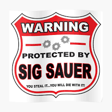 Sig Sauer Protected By Sig Sauer Sticker By Gungifts Redbubble