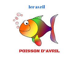 J'aime le français: Poisson d'avril
