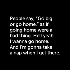 i m going home and taking a nap ❤️ funny quotes words quotes