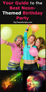 neon themed birthday party ideas your