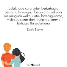 selalu ada cara untuk be quotes writings by elvida busma