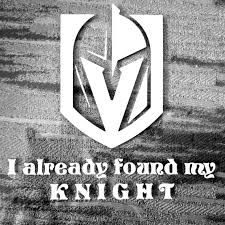 I Already Found My Knight Vegas Golden Knights Team Logo Car Etsy