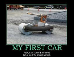 My first car funnies | Car jokes, Car humor, First cars