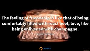 the feeling of friendship is like that of being comfortably