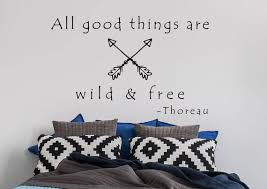 All Good Things Are Wild And Free Wall Decal Henry David Etsy