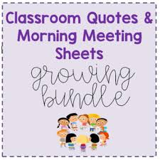 classroom quotes morning meeting worksheets growing bundle tpt