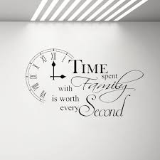Time Spent With Family Is Worth Every Second Inspirational Wall Sticker Quote Kitchen Dining Room Home Wall Art Decor Decal G410 Wall Stickers Aliexpress