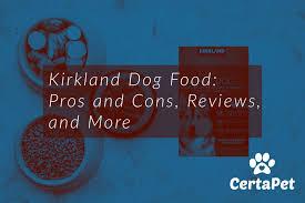 kirkland dog food pros and cons