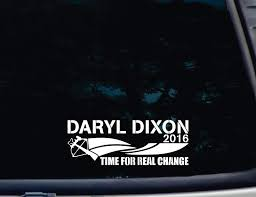 Amazon Com Daryl Dixon 2016 Time For Real Change 8 X 3 Die Cut Vinyl Decal For Windows Cars Trucks Tool Boxes Laptops Macbook Virtually Any Hard Smooth Surface Automotive