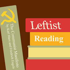 Leftist Reading: The Communist Manifesto, Part One — Abnormal Mapping