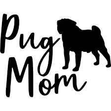 Pug Mom Car Decal 904 Custom