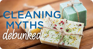 cleaning myths debunked homemade soaps