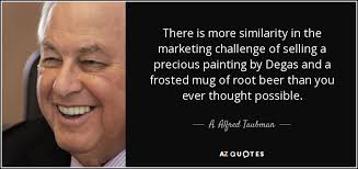 QUOTES BY A. ALFRED TAUBMAN | A-Z Quotes