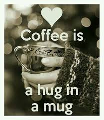 coffee is a hug in a mug picture quotes