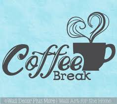 Kitchen Wall Decal Coffee Break Sticker Quotes Decor Vinyl Art Letter