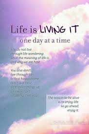 quotes about living one day at a time quotes
