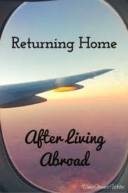 our story of returning home after living abroad returning home