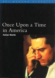 Amazon.fr - Once upon a Time in America - Martin, Adrian - Livres
