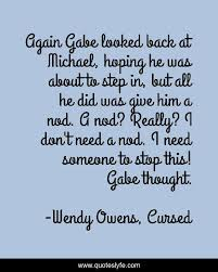 Best Wendy Owens, Cursed Quotes with images to share and download for free  at QuotesLyfe