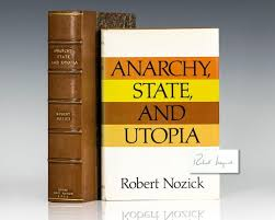 Anarchy, State, and Utopia Robert Nozick First Edition Signed