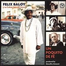 Felix Baloy : Un Poquito de F, CD (2005) - Tumi Records | OLDIES.com
