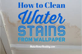 how to clean water stains from your